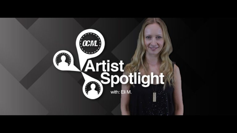 Eli M for OCML Artist Spotlight, 6.25.2017